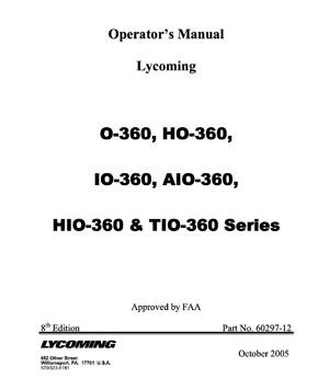 Operator's Manual Lycoming O-360, HO-360, IO-360, AIO-360, HIO-360 & TIO-360 Series