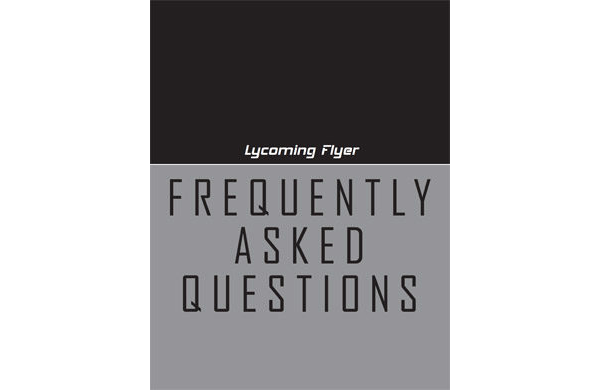 Lycoming Flyer - Frequently Asked Questions